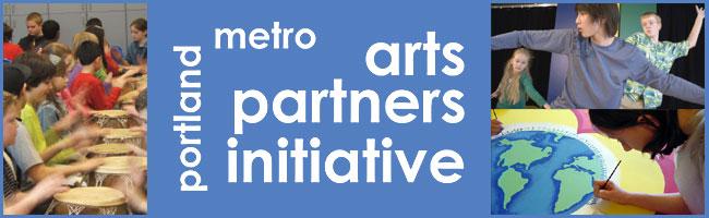 Arts Partners Initiative - Portland Metro