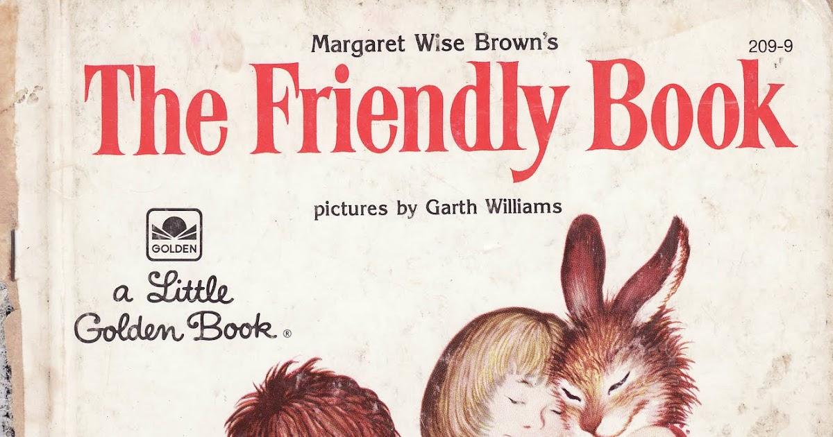 the marlowe bookshelf: The Friendly Book