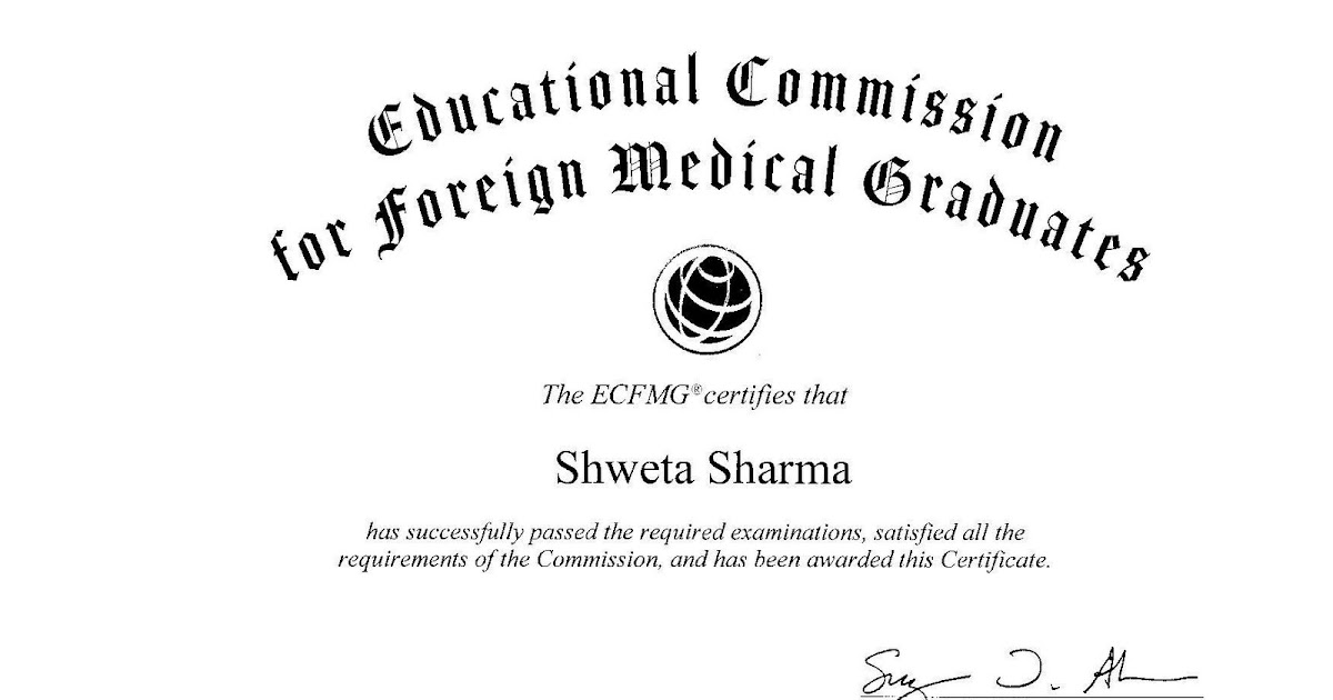 Shwetasharmamd Ecfmg Certificate