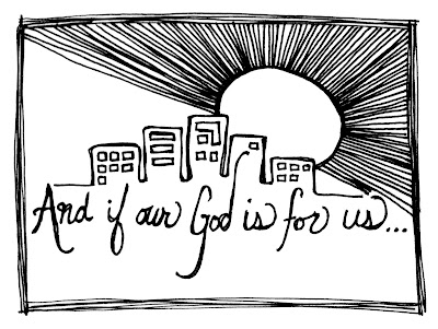 A City Shining: And If Our God Is For Us...