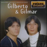 Gilberto & Gilmar - Raízes Sertanejas