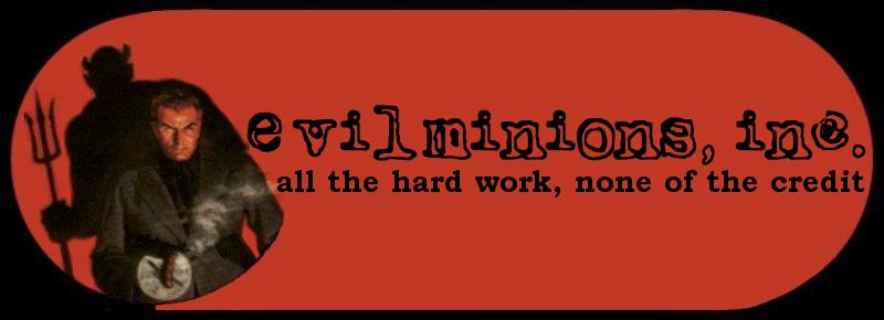 Evil Minions, Inc.