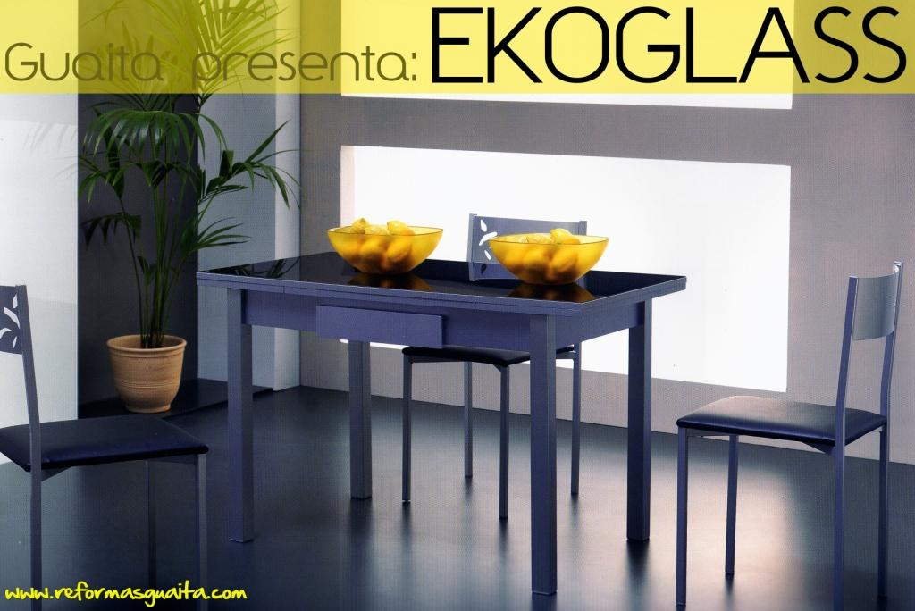Colección Ekoglass de mesas de cocina ~ Reformas Guaita