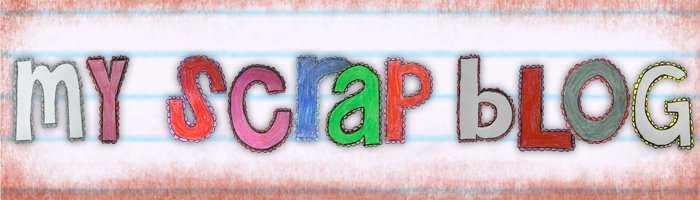 My Scrap Blog