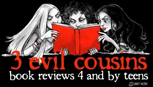 3 Evil Cousins