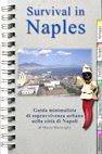 Survival in Naples