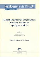 https://www.academia.edu/6640147/Migrations_internes_vers_Istanbul_discours_sources_et_quelques_r%C3%A9alit%C3%A9s