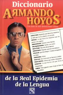 El Diccionario De Armando Hoyos y Frases :D