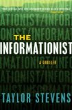 The Informationist: A Thriller
