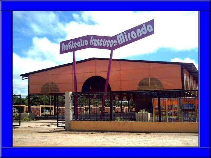 ANFITEATRO FRANCISCO DE MIRANDA