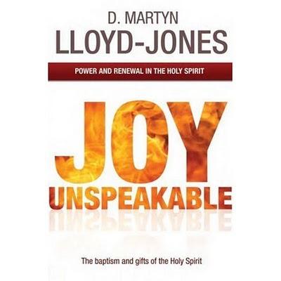 Martyn lloyd-jones joy unspeakable