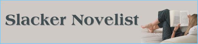 Slacker Novelist