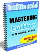 Mastering Twitter in 10 Minutes