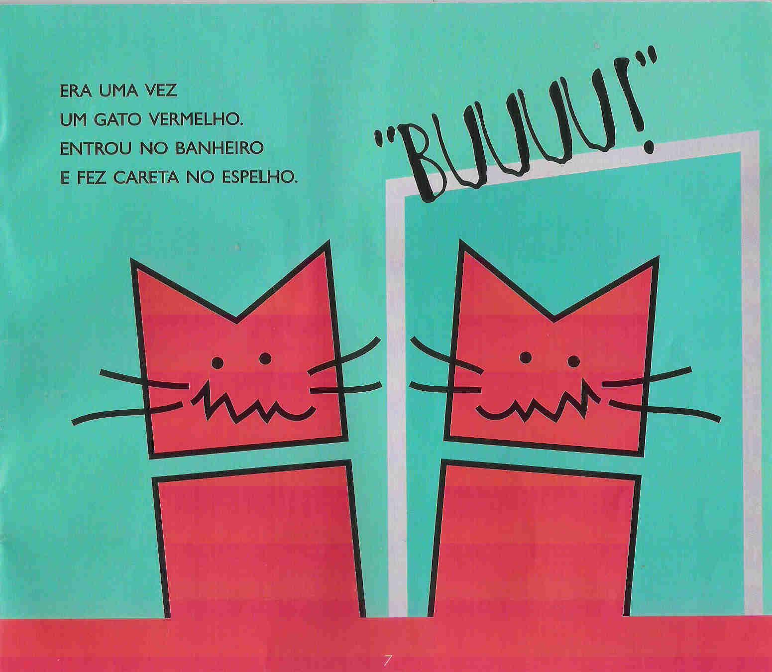 Cantinho da Professora Gi: Era uma vez um gato xadrez...