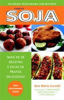 Carne de Soja - Mais de 30 receitas de pratos simples com fotos
