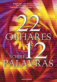 """Livro Colectivo:"""" 22 Olhares/12 Palavras"""""""