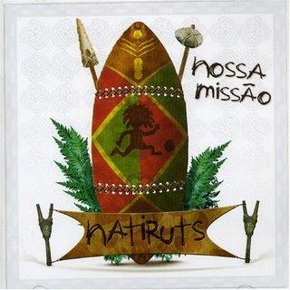 Natiruts – Nossa Missão (2005)