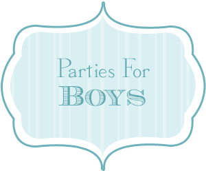 Parties for Boys