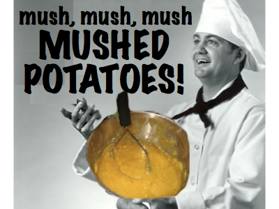 [mushed-potatoes.jpg]