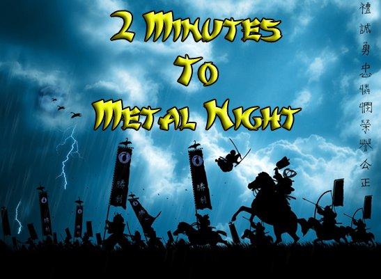 2 Minutes To Metal Night