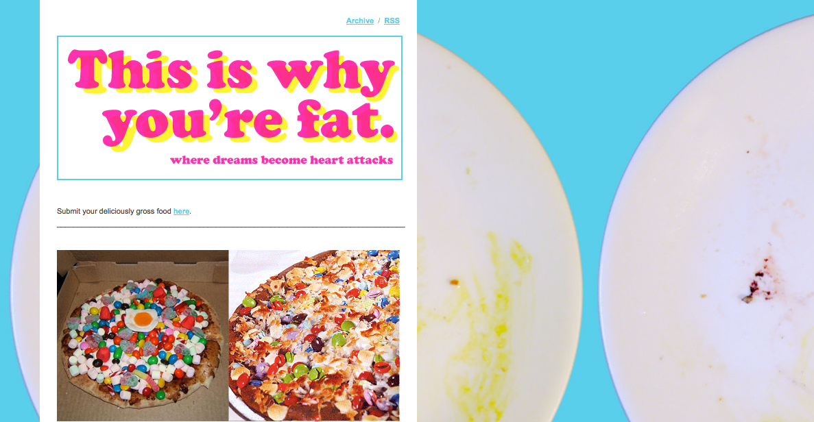 This Is Why You Re Fat Blog 117