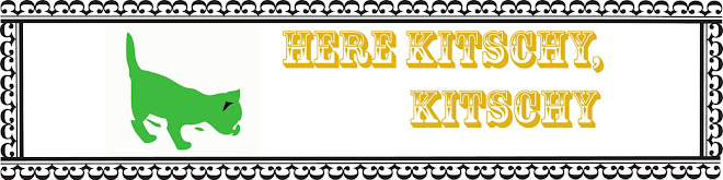 Here Kitschy Kitschy