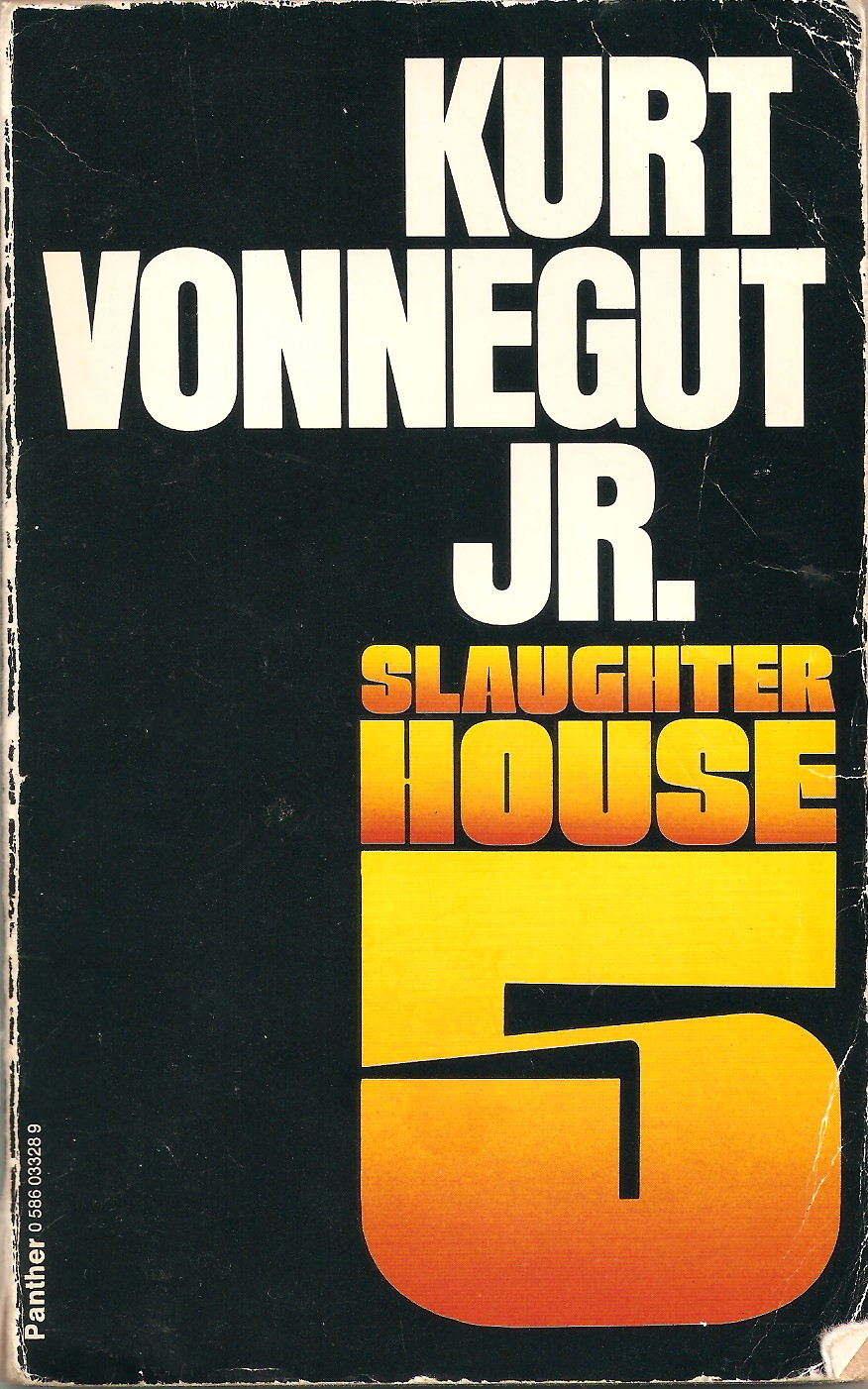 Slaughterhouse five and war