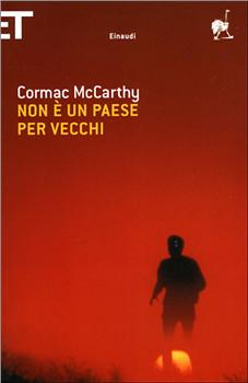 Cormac McCarthy - Non è un Pese per Vecchi