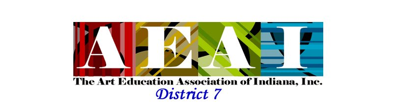 ART EDUCATION ASSOC OF INDIANA District 7