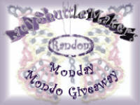 Lady Shuttle Maker's Random Monday Giveaway!