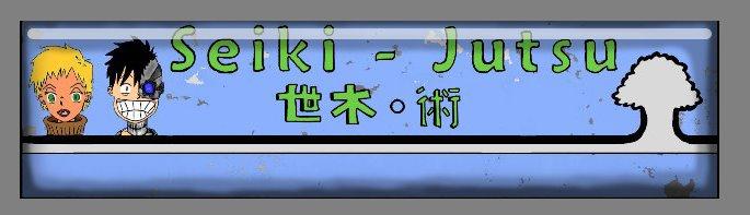 Seiki-Jutsu