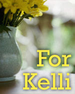 For Sweet Kelli