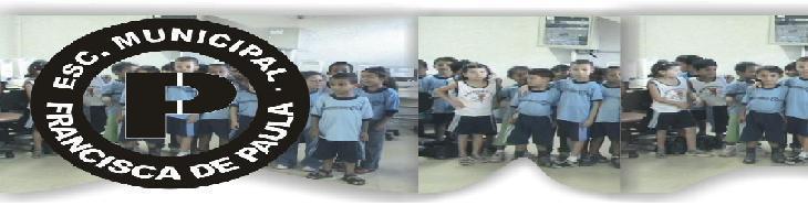 Escola Municipal Francisca de Paula