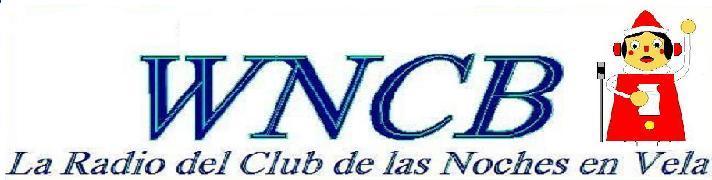 WNCB: La Radio del Club de las Noches en Vela