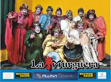 """PRODUCCIONES """"EL MURGUISTA"""" PRESENTA A """"LA MURGUERA"""""""
