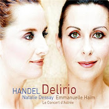 Handel: Delirio Amoroso; Mi Palpita Il Cor, Dessay/ Le Concert d'Astree/ Haim