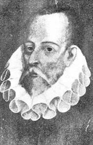 Miguel de Cervantes (1547 - 1616)