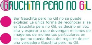 GAUCHITA PERO NO GIL