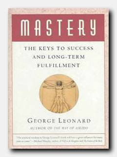Real social dynamics blog george leonards mastery the new george leonards mastery the new eckhart tolle malvernweather Choice Image