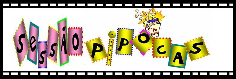 Sessão Pi-po-cas