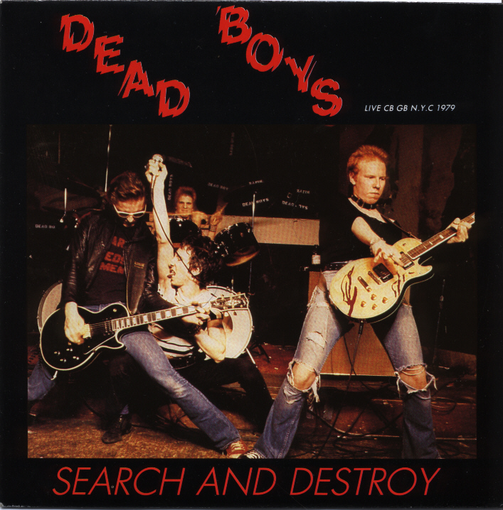 new guitar in town: *Dead Boys* (1977) Search And Destroy