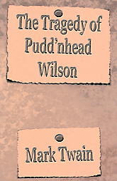 nature and nurture in the novel puddnhead wilson by mark twain Mark twain's puddn'head wilson (1894) explores issues that would become  increasingly  we can look at this as the great theory of nature vs nurture.