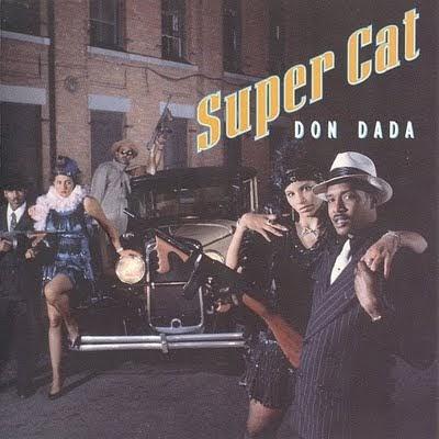 Gangsta Rap and Hip hop Albums & Mixtapes: Super Cat - Don Dada (1992)