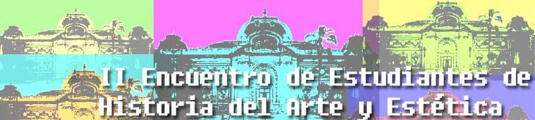 II Encuentro de Estudiantes de Historia del Arte y Estética