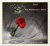 Este carinho a todo os amigo! Selo da Harmonia, Amor e Paz de Hana!