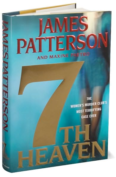 7th Heaven, by James Patterson and Maxine Paetro