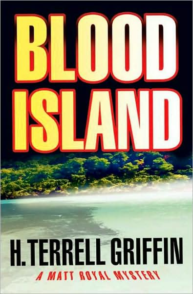 Review and Giveaway: Blood Island by H. Terrell Griffin