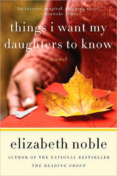 Giveaway-Things I Want My Daughters to Know, by Elizabeth Noble