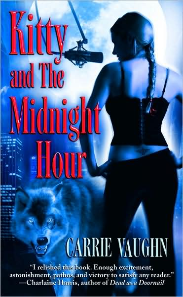 Review & Giveaway: Kitty and the Midnight Hour, by Carrie Vaughn