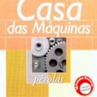 Casa das Máquinas-Pérolas (2000)